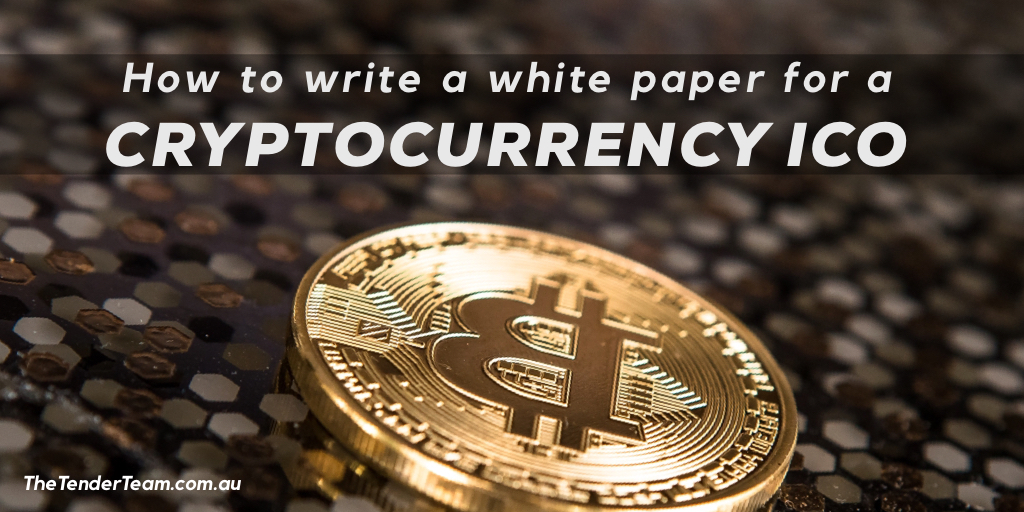 How to write a white paper for a cryptocurrency ICO