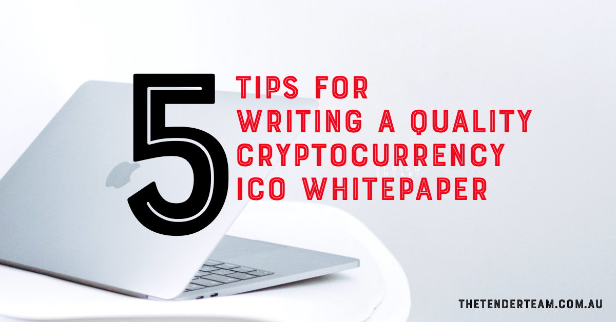 Five tips for writing a quality Crpytocurrency ICO Whitepaper